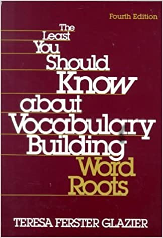 Book The Least You Should Know About Vocabulary Building: Word Roots – January 2, 1993