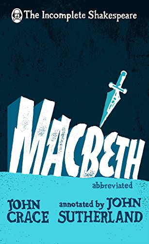 Macbeth (The Incomplete Shakespeare)