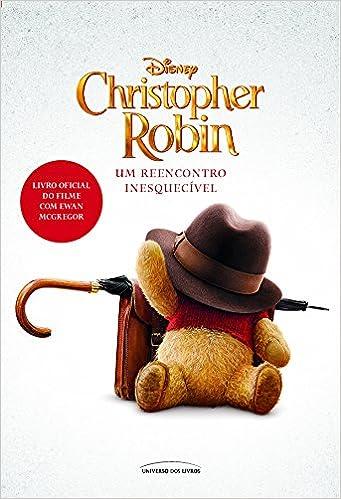 Christopher Robin. Um Reencontro Inesquecível