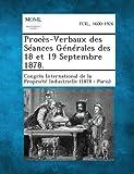Procès-Verbaux des Séances Générales des 18 et 19 Septembre 1878, , 1287349951