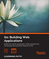Go: Building Web Applications Front Cover