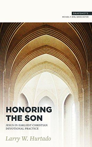 Honoring the Son: Jesus in Earliest Christian Devotional Practice (Snapshots)
