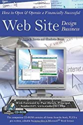 The Pricing & Ethical Guidelines Handbook published by the Graphic Arts Guild reports that the average cost of designing a Web site for a small corporation can range from $7,750 to $15,000. It is incredibly easy to see the enormous profit pote...