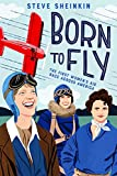 Born to Fly: The First Women's Air Race Across