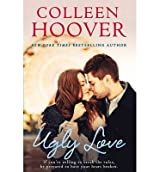 BY Hoover, Colleen ( Author ) [ UGLY LOVE ] Aug-2014 [ Paperback ]