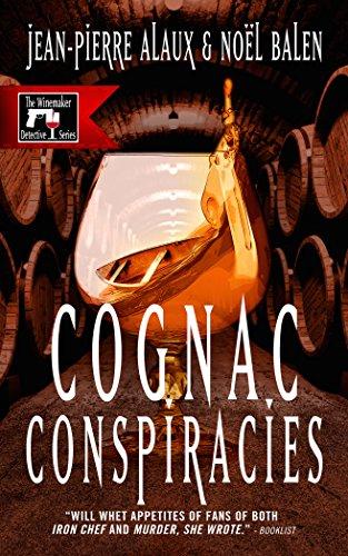 (Cognac Conspiracies (The Winemaker Detective Series Book 5))