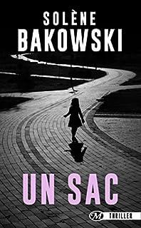 Un sac, Bakowski, Solène