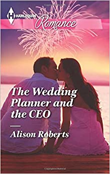 Book The Wedding Planner and the CEO (Harlequin Romance)