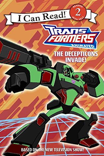 Download Transformers Animated: The Decepticons Invade! (I Can Read: Level 2) ebook