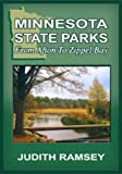 Minnesota State Parks: From Afton to Zippel Bay