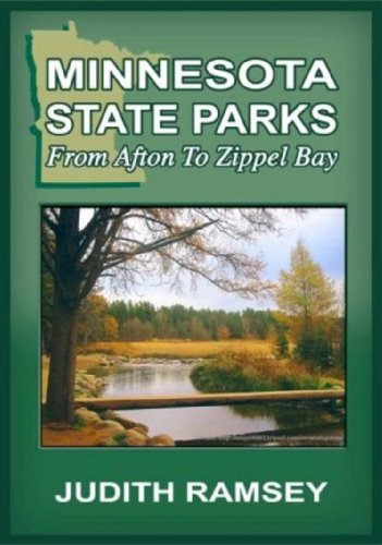 (Minnesota State Parks: From Afton to Zippel Bay)