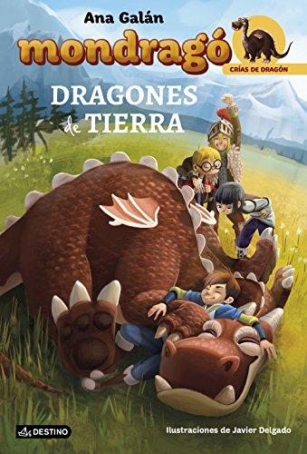 Mondrag # 1. Dragones de Tierra (Spanish Edition) (Mondrago Crias De Dragon)