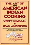 img - for Art of American Indian Cooking by Jean Anderson (1988-11-02) book / textbook / text book