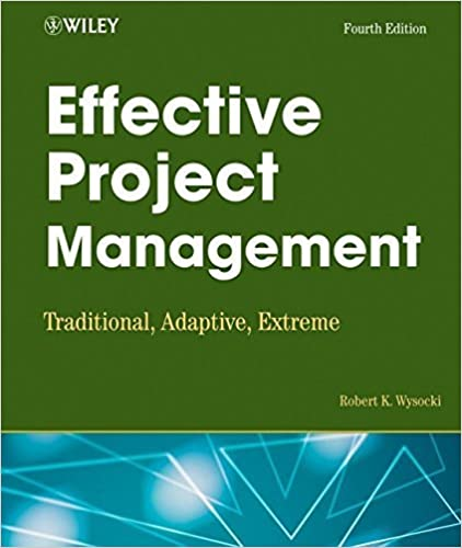 Ebooks téléchargeables en ligne Effective Project Management: Traditional, Adaptive, Extreme 4th edition by Robert K. Wysocki (2006) Paperback PDF DJVU FB2 B011DBPF9U