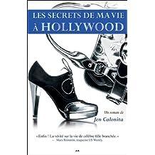 Les secrets de ma vie a Hollywood, tome 1