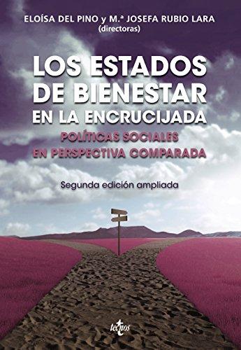 Los Estados de Bienestar en la encrucijada: Políticas sociales en perspectiva comparada (Ciencia Política - Semilla Y Surco - Serie De Ciencia Política)