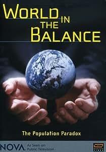 Amazon com: NOVA - World in the Balance: The Population Paradox