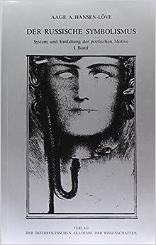 Der russische Symbolismus: System und Entfaltung der poetischen Motive (Veröffentlichungen der Kommission für Literaturwissenschaft) (German Edition)
