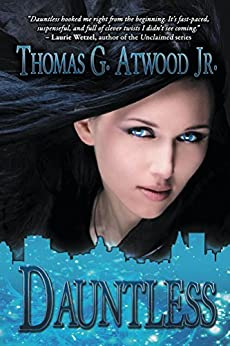 Dauntless by [Atwood Jr., Thomas G.]