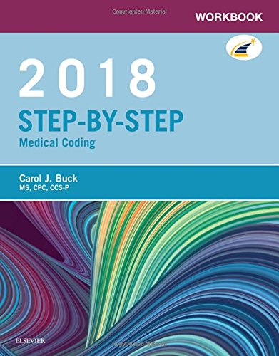 Workbook for Step-by-Step Medical Coding, 2018 Edition, 1e