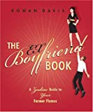 The Ex-Boyfriend Book, Rowan Davis, 0738711438
