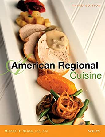American regional cuisine 3rd edition kindle edition by for American regional cuisine