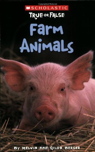 Scholastic True or False: Farm Animals (Best True Or False Questions)