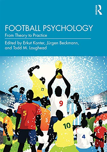 Football Psychology: From Theory to Practice (Burnout Football)