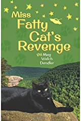 Miss Fatty Cat's Revenge (Cats in the Mirror) (Volume 3) Paperback