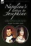 Napoleon's Letters to Josephine, Henry Foljambe Hall, 0857060627