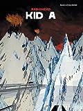 Radiohead -- Kid a: Piano/Vocal/Guitar