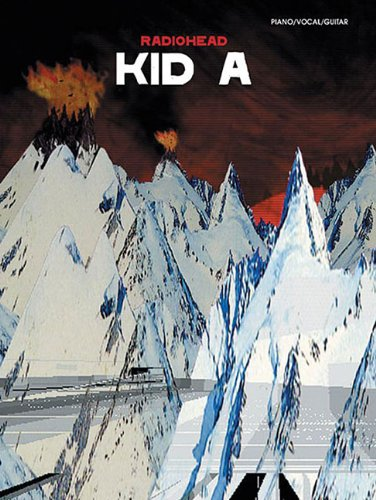 Radiohead: Kid A Piano/Vocal/Guitar