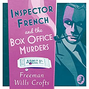 Inspector French and the Box Office Murders Audiobook