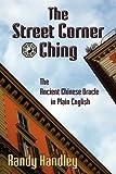 The Street Corner Ching