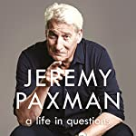 A Life in Questions | Jeremy Paxman