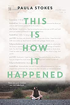 This Is How It Happened by [Stokes, Paula]
