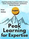 Peak Learning for Expertise