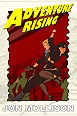 Adventure Rising: Another Tale of the Planetary Romantic (Jack Dashing) Paperback