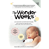 The Wonder Weeks: How to stimulate the most important developmental weeks in your baby's first 20 months and turn these 10 predictable, great, fussy phases into magical leaps forward.