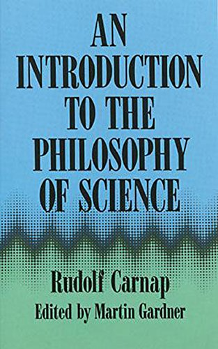 An Introduction to the Philosophy of Science por Rudolf Carnap