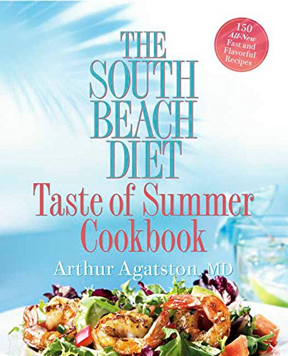 (The South Beach Diet Taste of Summer Cookbook)