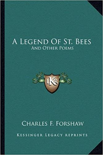 A Legend of St. Bees: And Other Poems