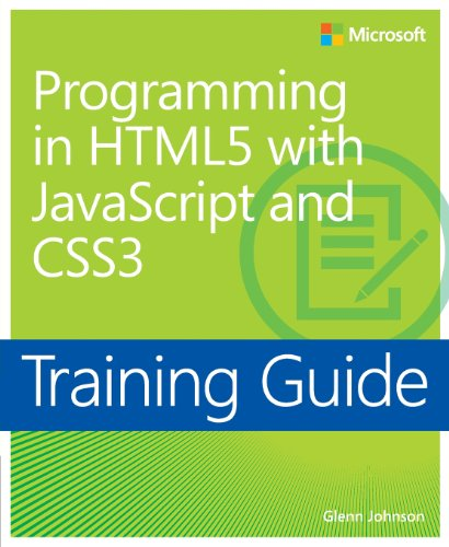 Training Guide Programming in HTML5 with JavaScript and CSS3 (MCSD) (Microsoft Press Training Guide) by Brand: Microsoft Press