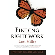 Finding Right Work: Five Steps to a Life You Love