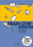 img - for Brain-Gym f??rs B??ro. Sonderausgabe. by Gail E. Dennison (1997-03-31) book / textbook / text book