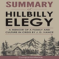 Summary of Hillbilly Elegy: A Memoir of a Family and Culture in Crisis