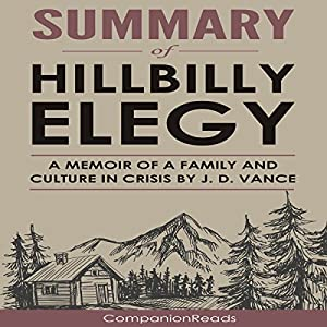 Summary of Hillbilly Elegy: A Memoir of a Family and Culture in Crisis Audiobook