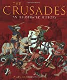 The Crusades, James Harpur, 1560256990