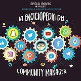 La enciclopedia del Community Manager [The Community Manager's Encyclopedia]