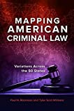 img - for Mapping American Criminal Law: Variations across the 50 States book / textbook / text book